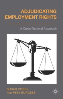 Adjudicating Employment Rights : A Cross-National Approach, Hardback Book
