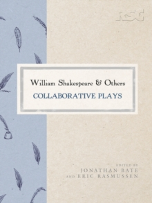 William Shakespeare and Others : Collaborative Plays, Hardback Book