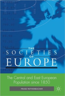 The Central and East European Population Since 1850, Hardback Book