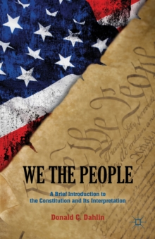 We the People : A Brief Introduction to the Constitution and its Interpretation, Paperback Book