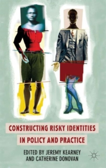 Constructing Risky Identities in Policy and Practice, Hardback Book