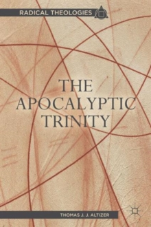 The Apocalyptic Trinity, Paperback / softback Book