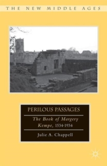Perilous Passages : The Book of Margery Kempe, 1534-1934, Hardback Book
