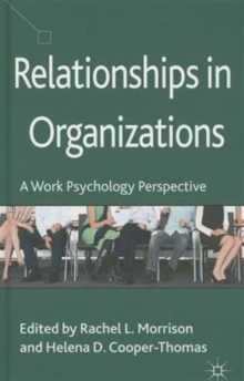 Relationships in Organizations : A Work Psychology Perspective, Hardback Book