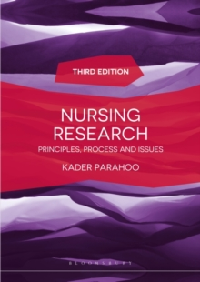 Nursing Research : Principles, Process and Issues, Paperback / softback Book