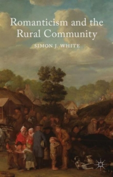 Romanticism and the Rural Community, Hardback Book