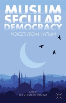 Muslim Secular Democracy : Voices from within, Hardback Book