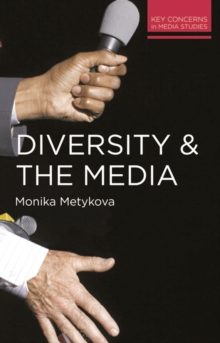 Diversity and the Media, Paperback Book