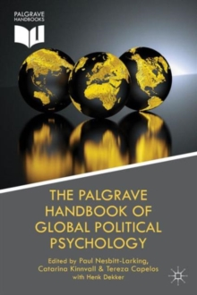 The Palgrave Handbook of Global Political Psychology, Hardback Book