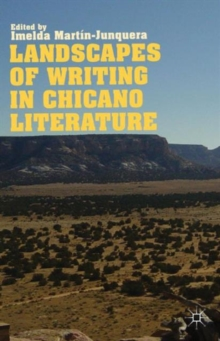 Landscapes of Writing in Chicano Literature, Hardback Book