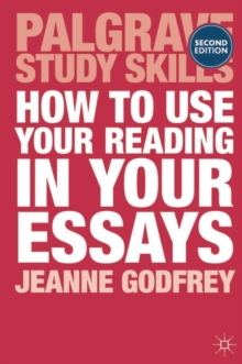 How to Use Your Reading in Your Essays, Paperback Book