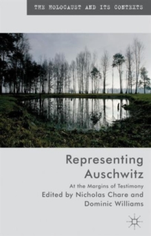 Representing Auschwitz : At the Margins of Testimony, Hardback Book