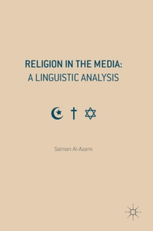 Religion in the Media: A Linguistic Analysis, Hardback Book