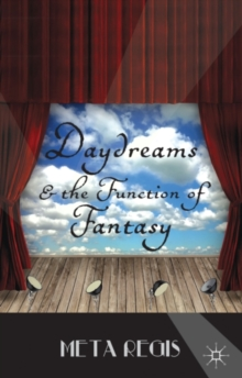 Daydreams and the Function of Fantasy, Hardback Book