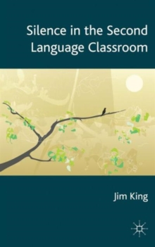 Silence in the Second Language Classroom, Hardback Book