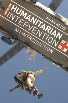 Humanitarian Intervention : An Introduction, Paperback / softback Book