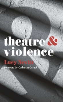 Theatre and Violence, Paperback Book