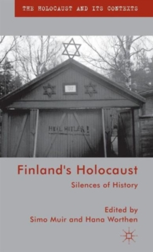Finland's Holocaust : Silences of History, Hardback Book