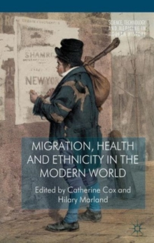 Migration, Health and Ethnicity in the Modern World, Hardback Book