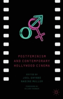 Postfeminism and Contemporary Hollywood Cinema, Hardback Book