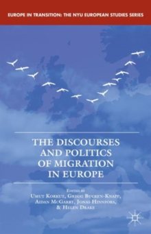 The Discourses and Politics of Migration in Europe, Hardback Book