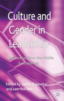 Culture and Gender in Leadership : Perspectives from the Middle East and Asia, Hardback Book