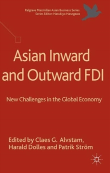 Asian Inward and Outward FDI : New Challenges in the Global Economy, Hardback Book