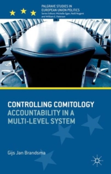 Controlling Comitology : Accountability in a Multi-Level System, Hardback Book