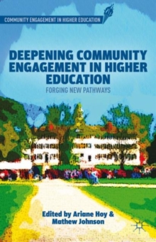 Deepening Community Engagement in Higher Education : Forging New Pathways, Hardback Book