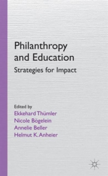 Philanthropy and Education : Strategies for Impact, Hardback Book