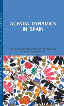 Agenda Dynamics in Spain, Hardback Book