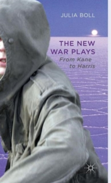 The New War Plays : From Kane to Harris, Hardback Book