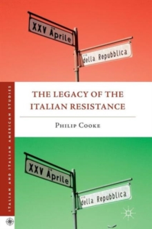 The Legacy of the Italian Resistance, Paperback / softback Book