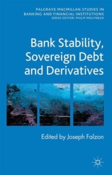 Bank Stability, Sovereign Debt and Derivatives, Hardback Book