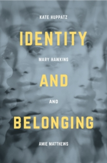 Identity and Belonging, Paperback / softback Book