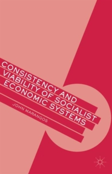 Consistency and Viability of Socialist Economic Systems, Hardback Book
