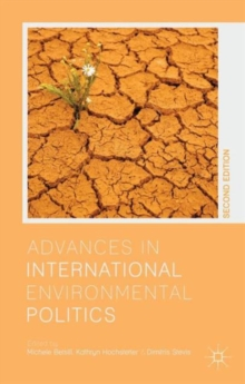 Advances in International Environmental Politics, Paperback / softback Book