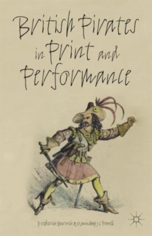 British Pirates in Print and Performance, Hardback Book