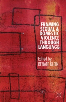 Framing Sexual and Domestic Violence Through Language, Hardback Book