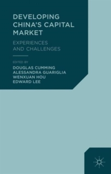 Developing China's Capital Market : Experiences and Challenges, Hardback Book