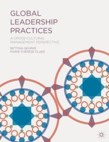 Global Leadership Practices : A Cross-Cultural Management Perspective, Paperback / softback Book