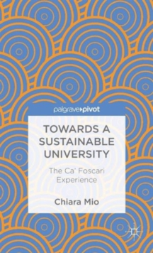 Towards a Sustainable University : The Ca' Foscari Experience, Hardback Book