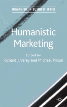 Humanistic Marketing, Hardback Book