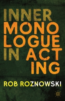 Inner Monologue in Acting, Paperback / softback Book