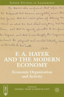 F. A. Hayek and the Modern Economy : Economic Organization and Activity, Hardback Book
