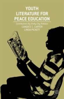 Youth Literature for Peace Education, Hardback Book