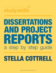 Dissertations and Project Reports : A Step by Step Guide, Paperback Book