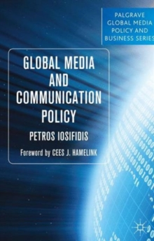 Global Media and Communication Policy : An International Perspective, Paperback / softback Book