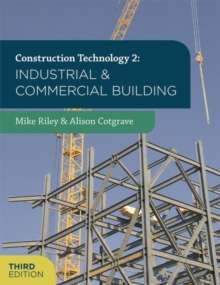 Construction Technology 2: Industrial and Commercial Building, Paperback Book