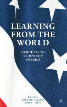 Learning from the World : New Ideas to Redevelop America, Hardback Book